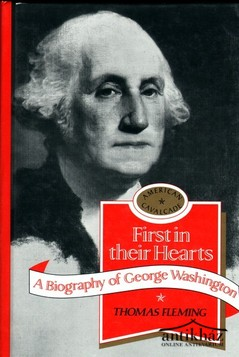 Könyv: First in their Hearts. A  Biography of George Washington