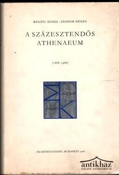 A százesztendős Athenaeum (1869-1968)