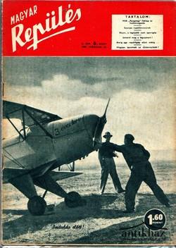Magyar repülés. A légi-közlekedés, a repülősport, a modellezés tudományos és társadalmi folyóirata