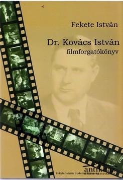 Dr. Kovács István filmforgatókönyv