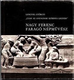 Nagy Ferenc faragó népművész