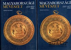 Magyarországi Művészet 1300-1470 körül I-II. kötet