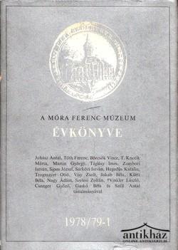 A Móra Ferenc Múzeum Évkönyve 1978/79-1