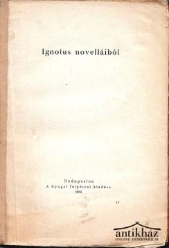 Ignotus novelláiból. Első kiadás!
