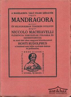 A maszlagról való vidám színjáték vagyis MANDRAGORA melyet öt felvonásban...