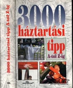 3000 háztartási tipp A-tól Z-ig