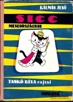 Sicc meseországban, Sicc a cirkuszban (2 db mesekönyv)