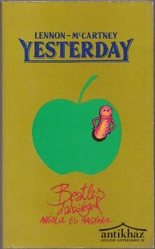 Yesterday. Beatles dalszövegek angolul és magyarul