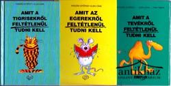 Amit a tigrisekről, az egerekről és a tevékről tudni kell (3 kis kötet)