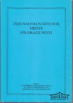 Jász-Nagykun-Szolnok Megye földrajzi nevei, V. Tiszazug. Dedikált példány!