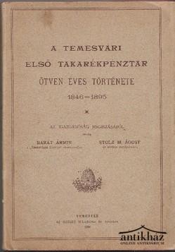 A Temesvári első takarékpénztár ötven éves története 1846-1895