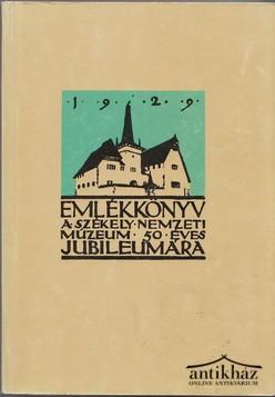 Emlékkönyv a Székely Nemzeti Múzeum 50 éves jubileumára I-II. kötet (reprint kiadás)