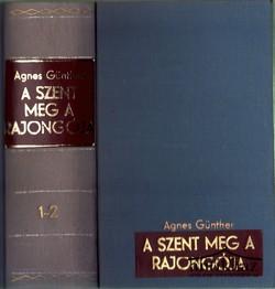 A szent meg a rajongója I-II. (egy kötetben)