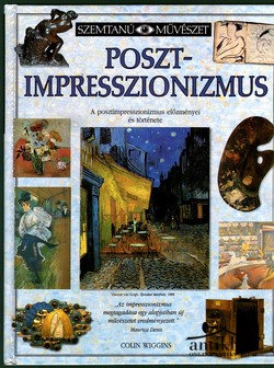 Poszt-impresszionizmus előzményei és története
