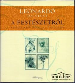 Leonardo Da Vinci mester, firenzei festő és szobrász könyve a festészetről
