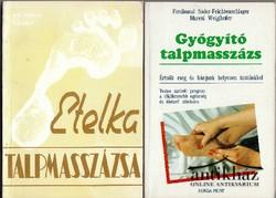 Gyógyító talpmasszázs ; Etelka talpmasszázsa (2 mű)