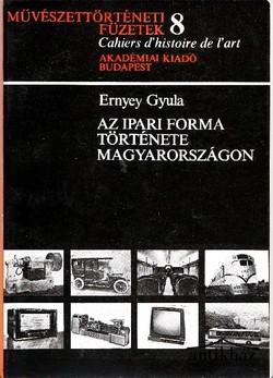 Az ipari forma története Magyarországon