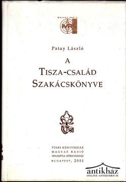 A Tisza-család Szakácskönyve