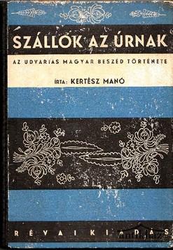 Szállok az úrnak. Az udvarias magyar beszéd története