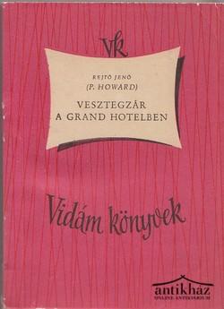 Vesztegzár a Grand Hotelben (olcsó könyvtár)