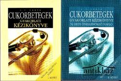 Cukorbetegek gyakorlati kézikönyve + 52 heti önellenőrző napló I-II kötet