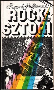 Rock-sztori. A rock és a popzene három évtizede. Presleytől a punkig