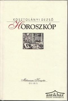 Horoszkóp. Válogatott elbeszélések 1905-1918 Eredeti Ár: 800.-