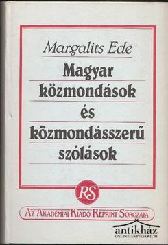 Magyar közmondások és közmondásszerű szólások (reprint kiadás)