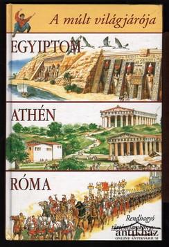 A múlt világjárója - Egyiptom, Athén, Róma