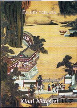 Faludy tárlata. Kínai költészet