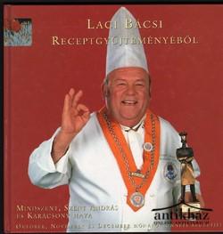 Laci bácsi receptgyűjteményéből: Mindszent, Szent András és Karácsony hava