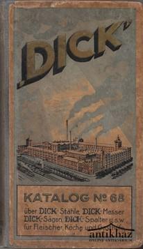 Áruminta katalógus. (Friedr.) DICK' Katalog NO. 68