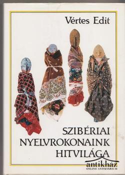 Szibériai nyelvrokonaink hitvilága